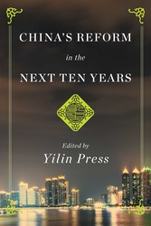 China's Reform in the Next Ten Years