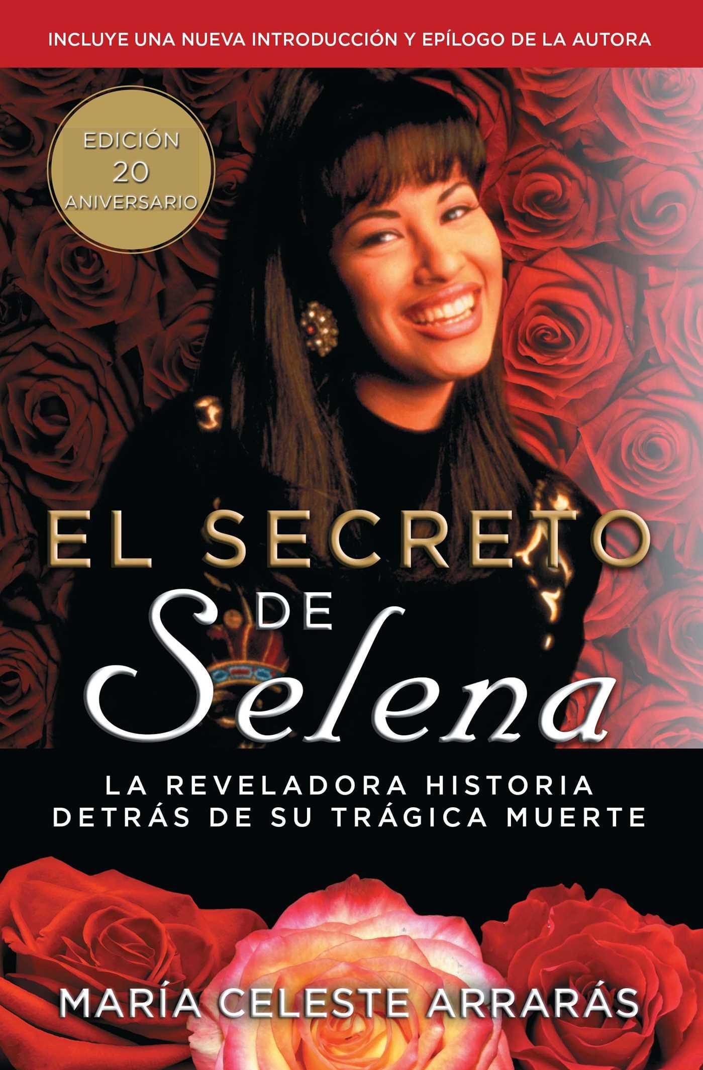 El secreto de Selena (Selena's Secret)   Book by María
