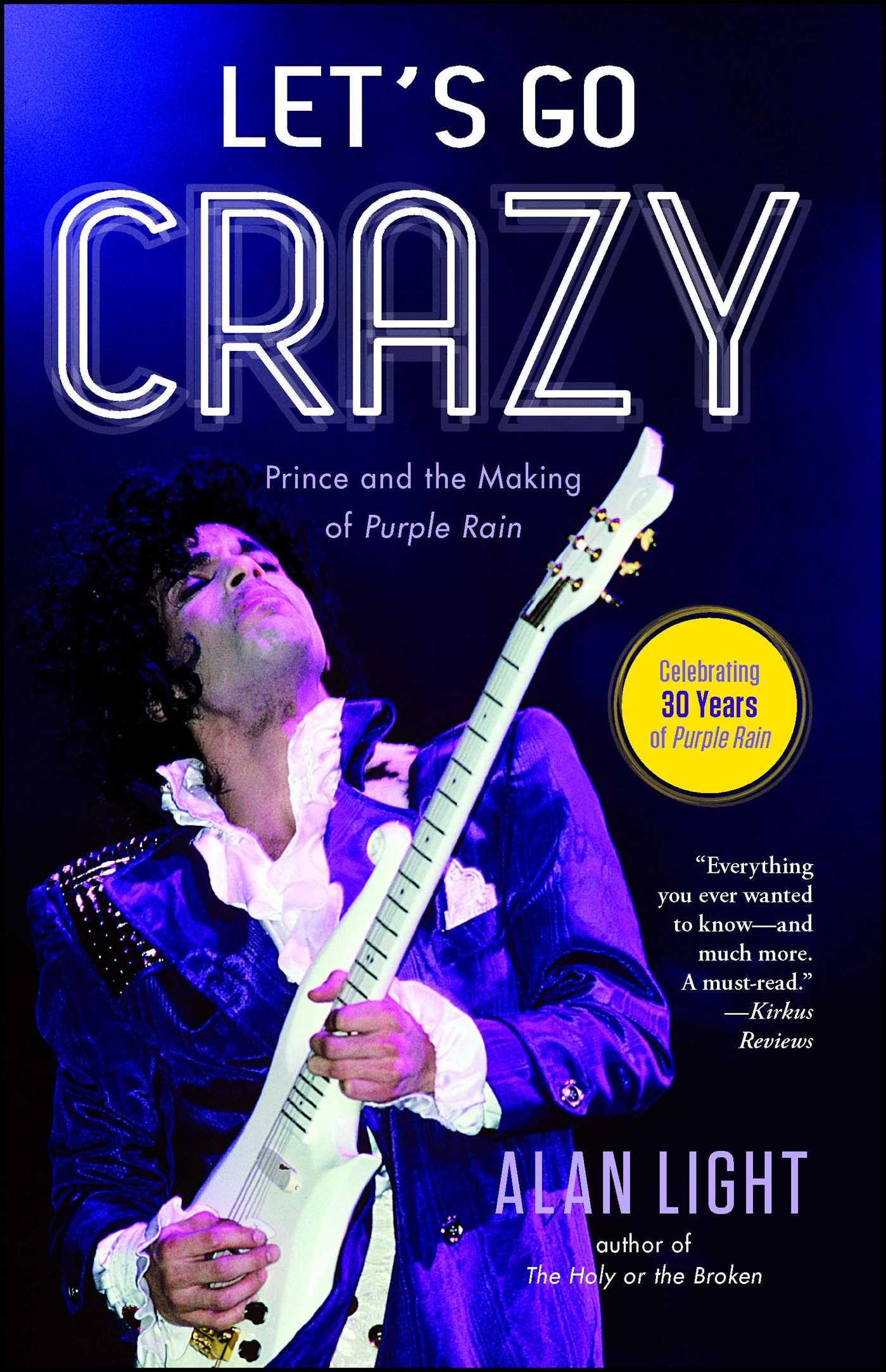 Lets Go Crazy Book By Alan Light Official Publisher Page