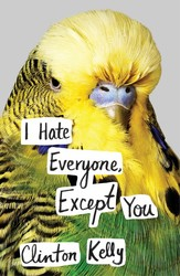 Buy I Hate Everyone, Except You