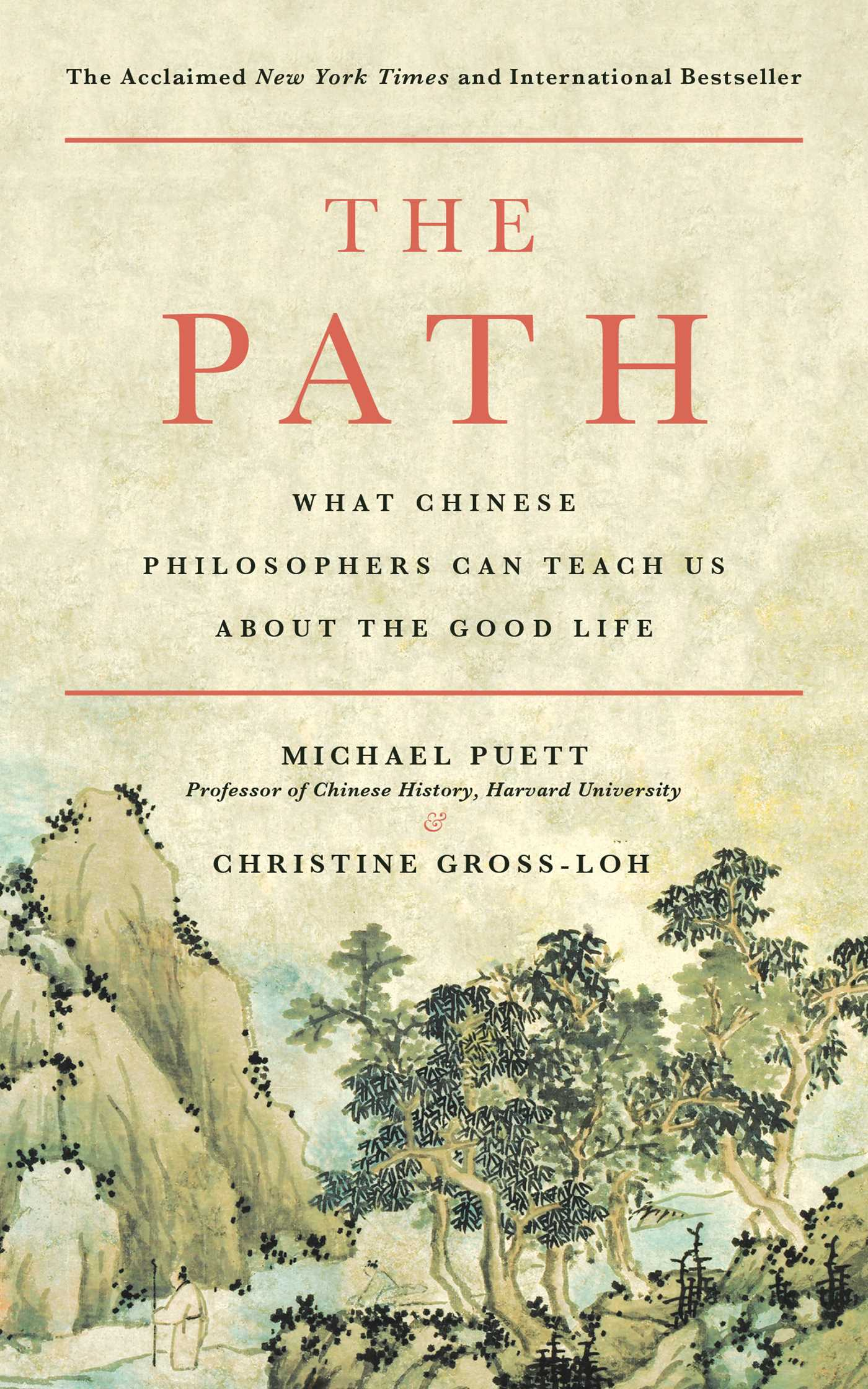 The path ebook by michael puett christine gross loh official what chinese philosophers can teach us about the good life fandeluxe Image collections