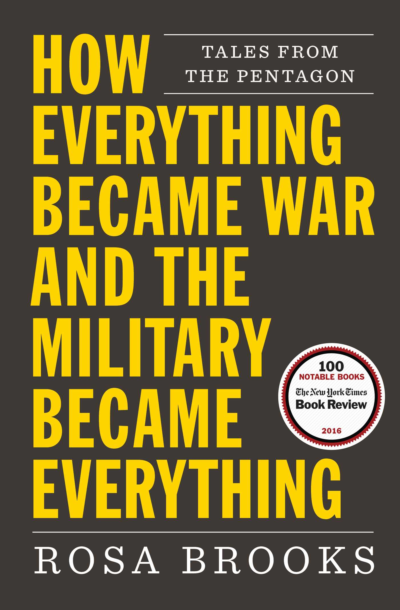 How everything became war and the military became everything 9781476777887 hr