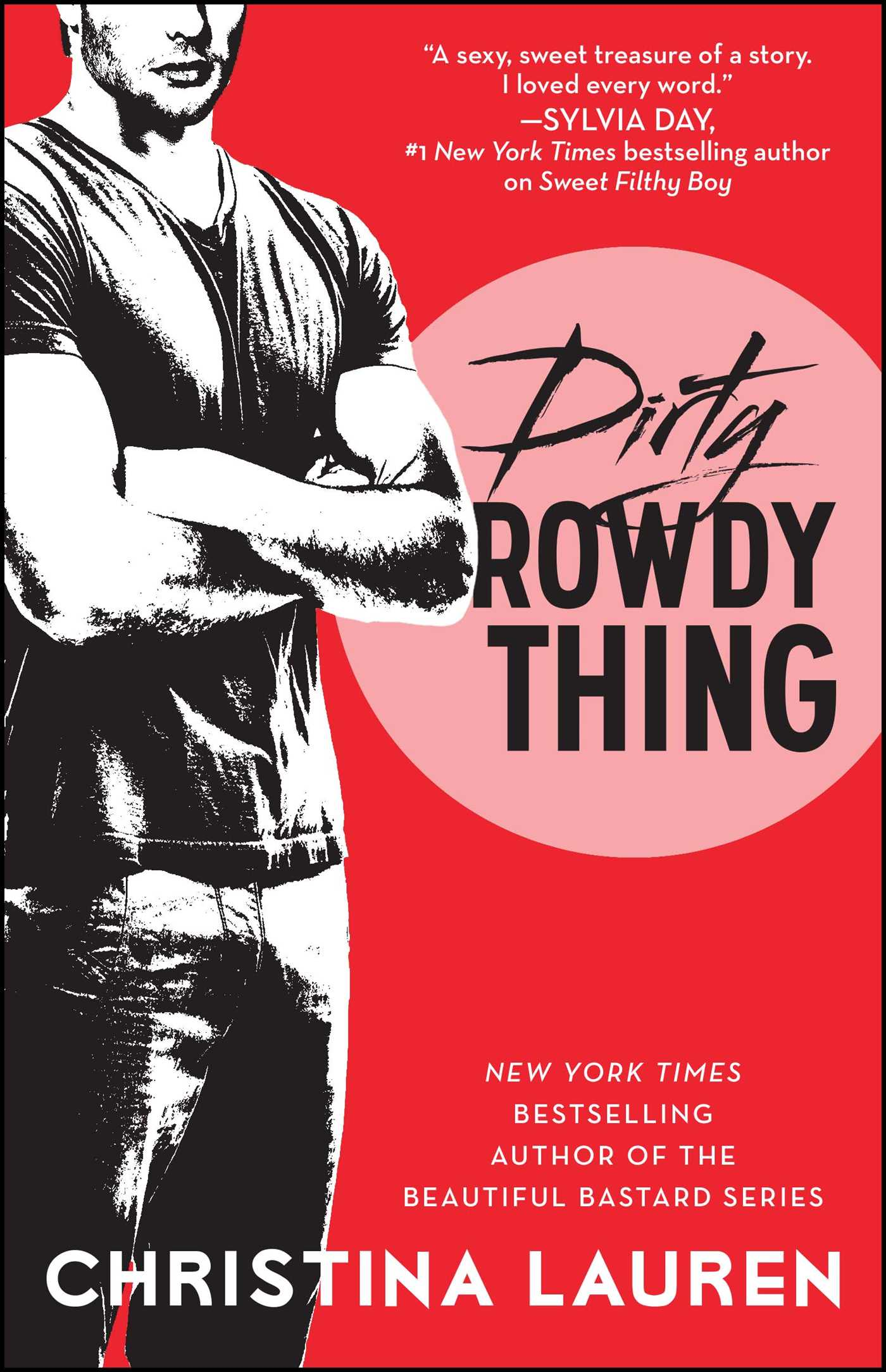 Dirty rowdy thing book by christina lauren official publisher dirty rowdy thing 9781476777962 hr fandeluxe Image collections