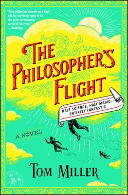 The Philosopher's Flight | Book by Tom Miller | Official Publisher