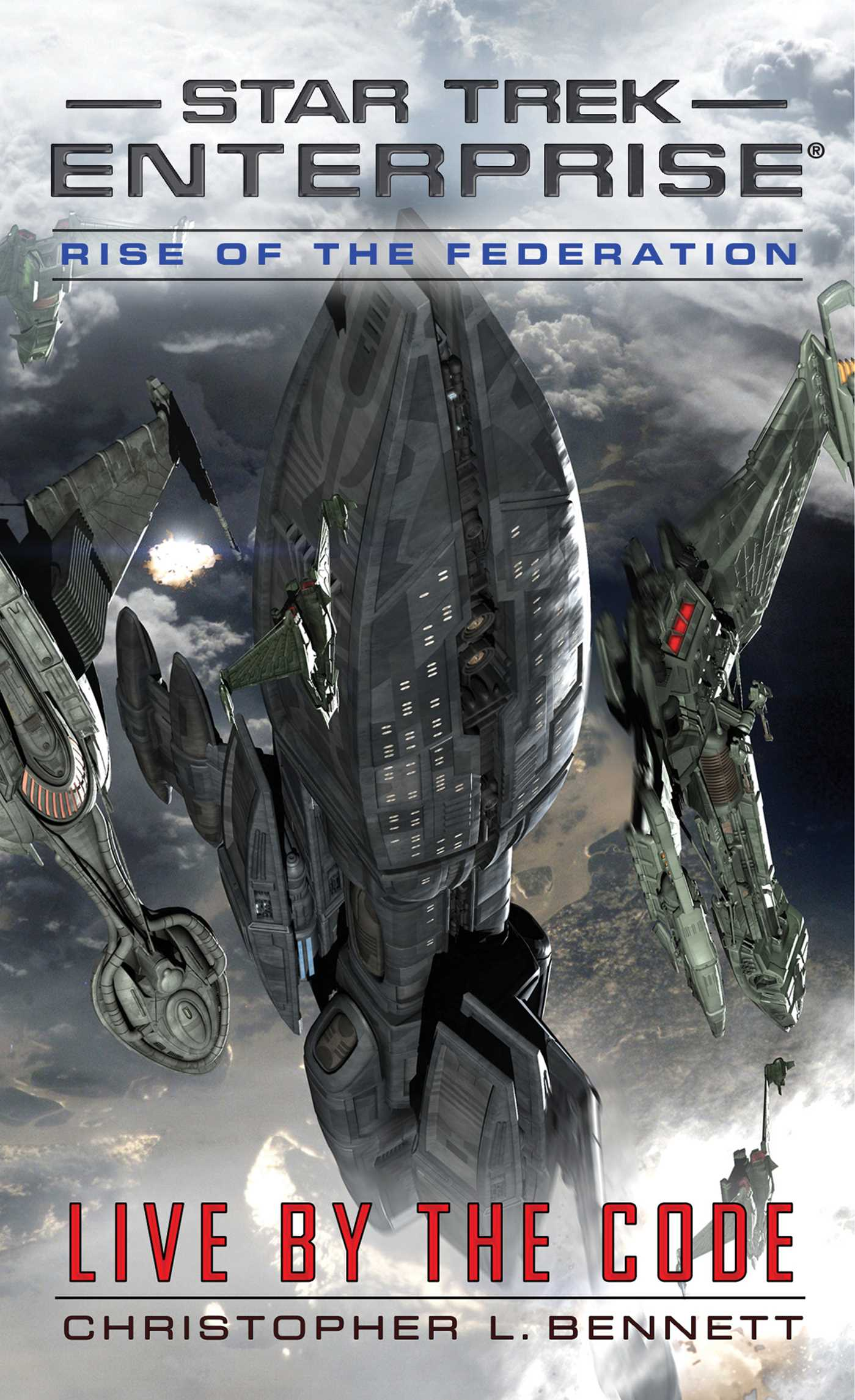 Rise of the federation live by the code 9781476779133 hr