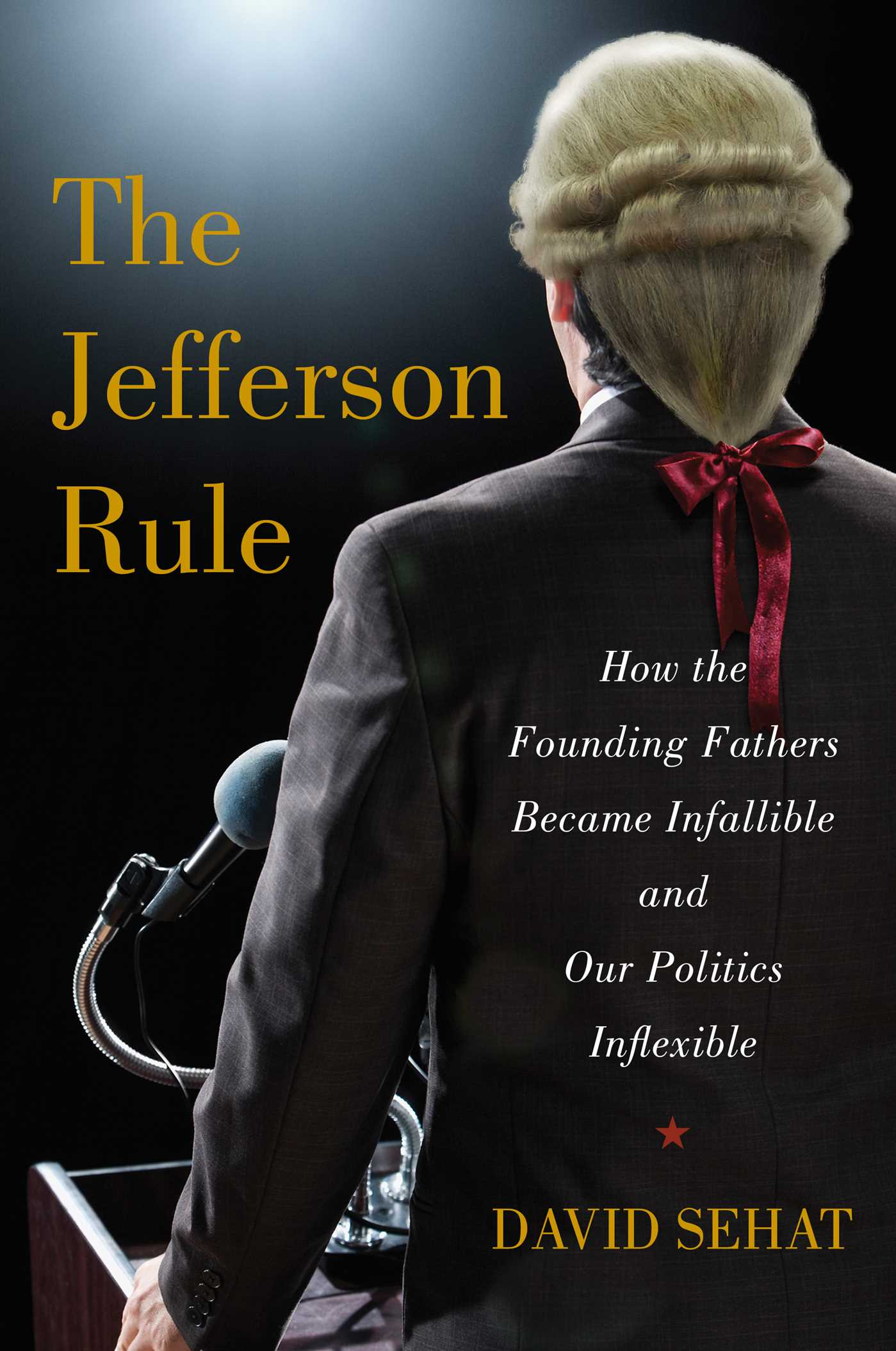 The jefferson rule 9781476779775 hr
