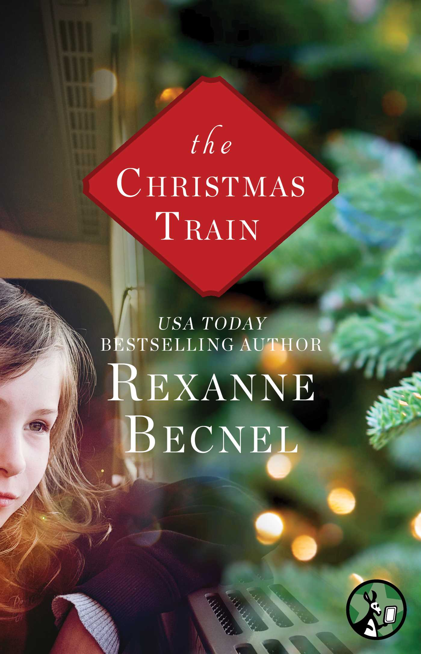 The Christmas Train.The Christmas Train Ebook By Rexanne Becnel Official