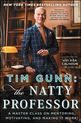 Tim Gunn: The Natty Professor book cover