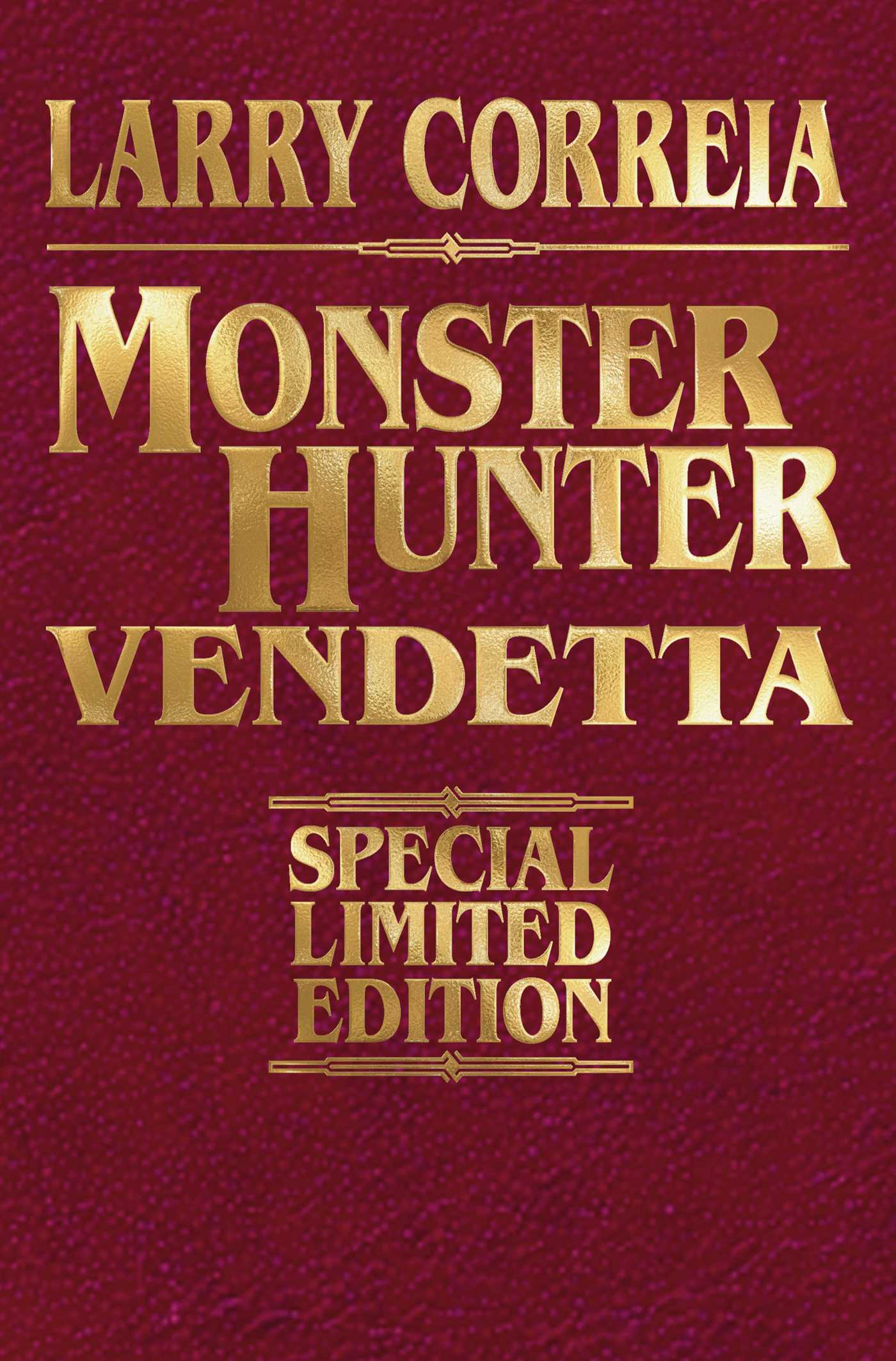 Monster hunter vendetta signed leatherbound edition 9781476782218 hr