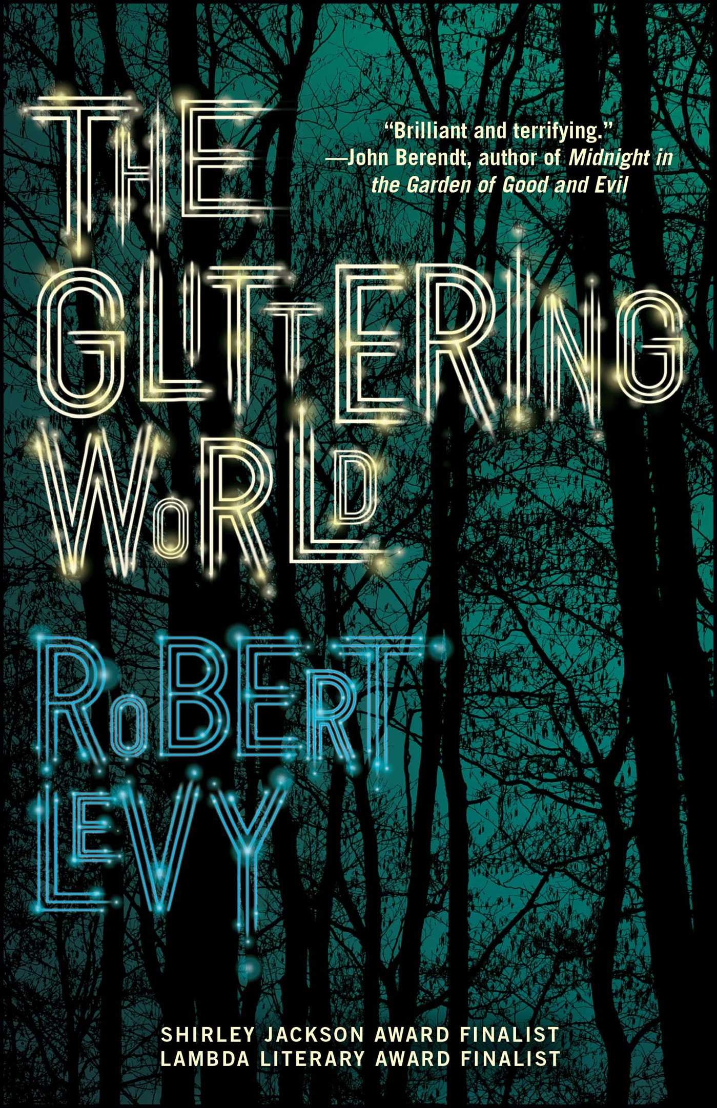 The glittering world 9781476786223 hr
