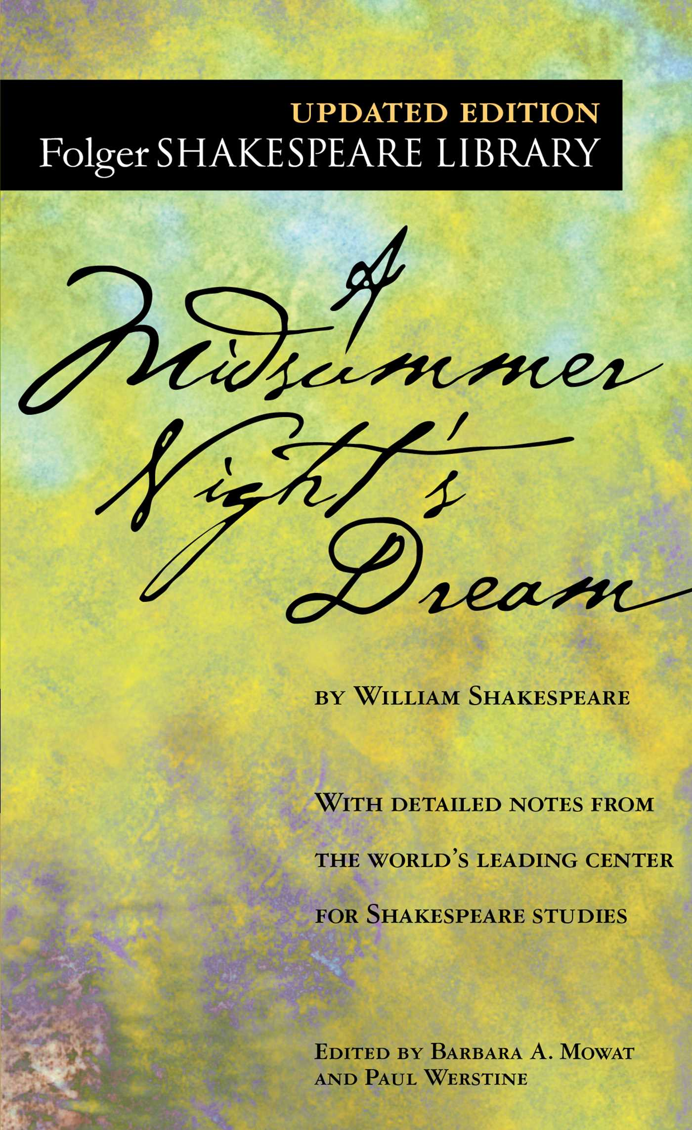 A Midsummer Night's Dream eBook by William Shakespeare, Dr. Barbara A.  Mowat, Paul Werstine | Official Publisher Page | Simon & Schuster UK