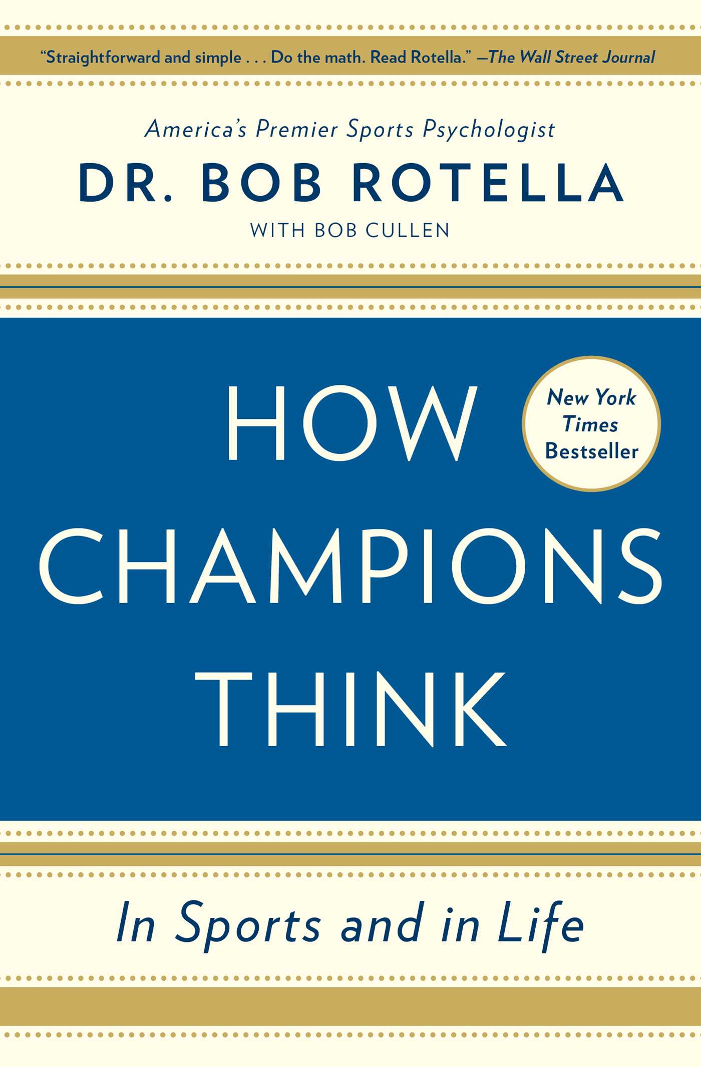 How Champions Think | Book by Bob Rotella, Bob Cullen | Official ...