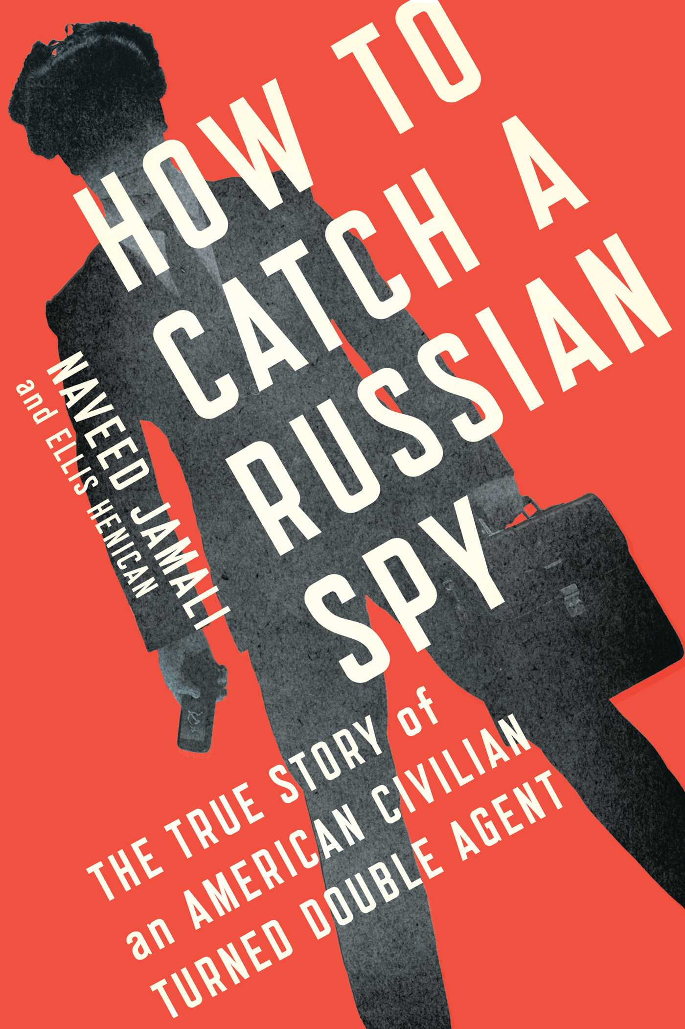 How to catch a russian spy 9781476788821 hr