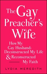 The gay preachers wife 9781476788937