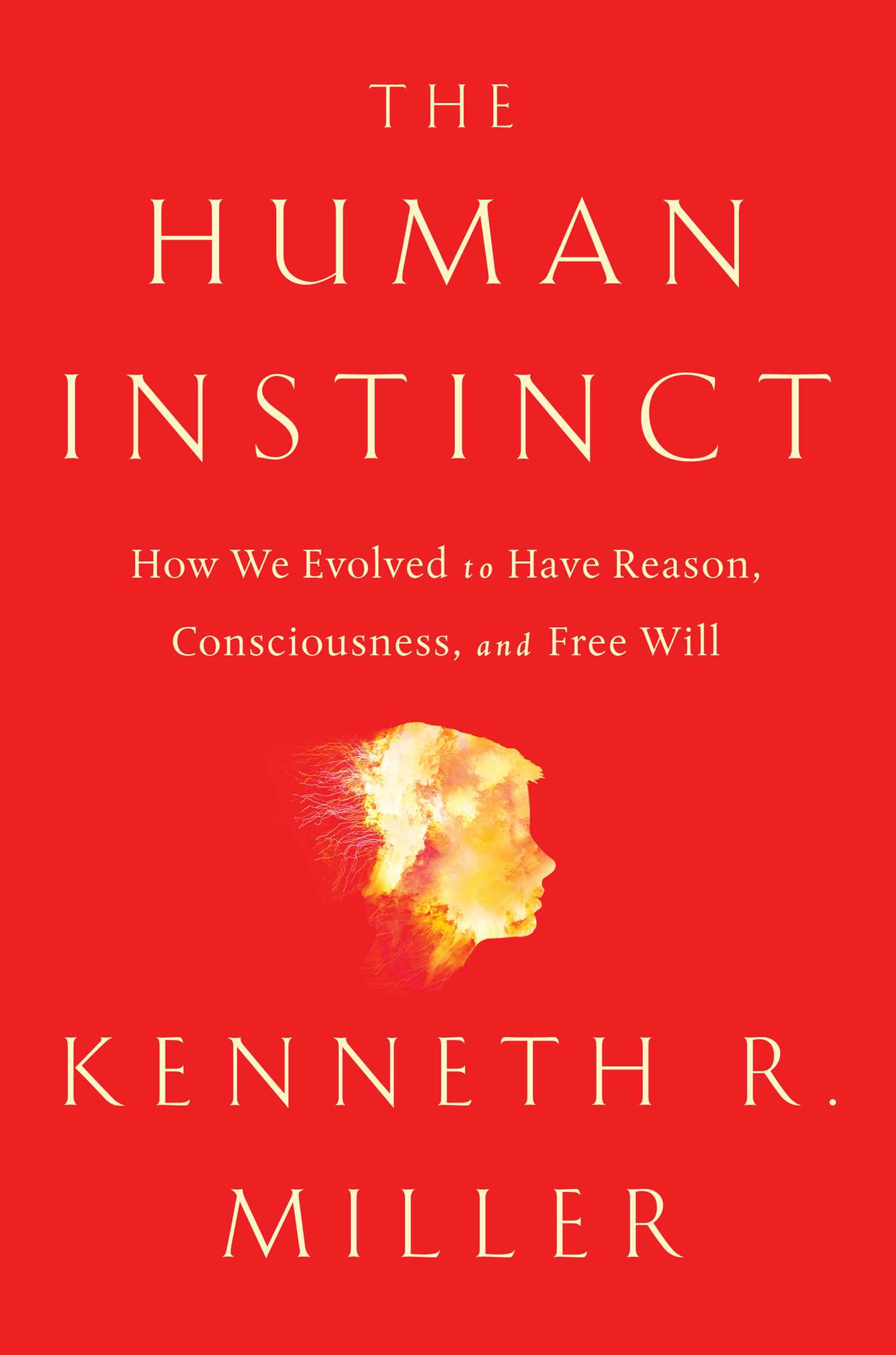 The Human Instinct Book By Kenneth R Miller Official Publisher