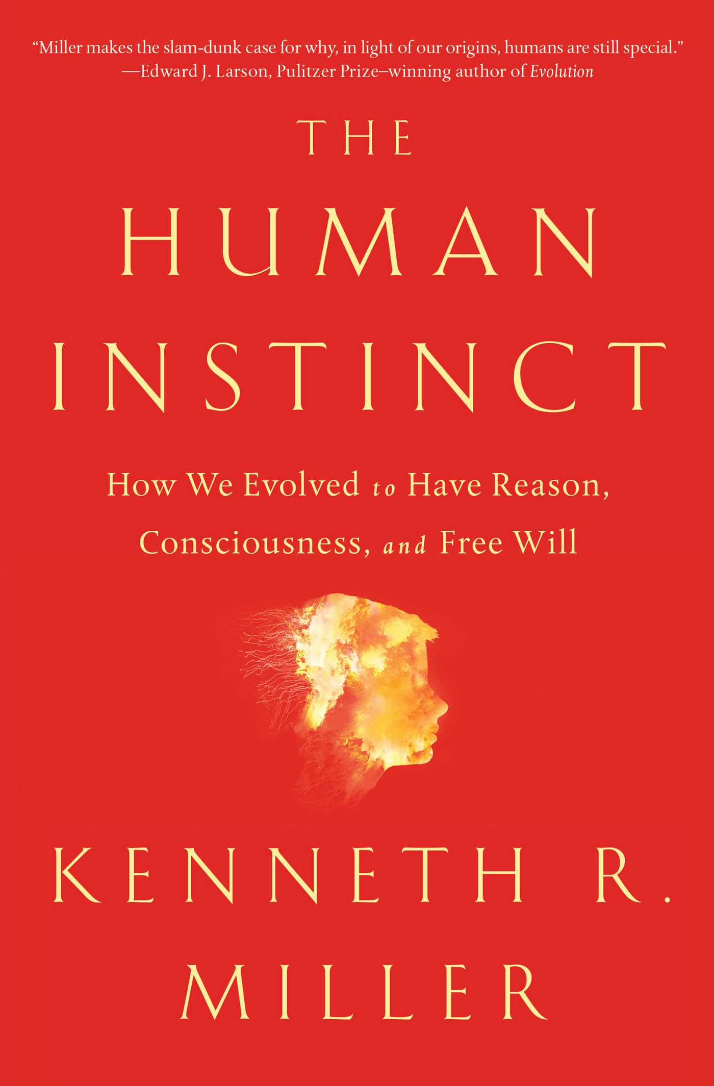 Book Cover Returns To Its Origins In >> The Human Instinct Book By Kenneth R Miller Official Publisher