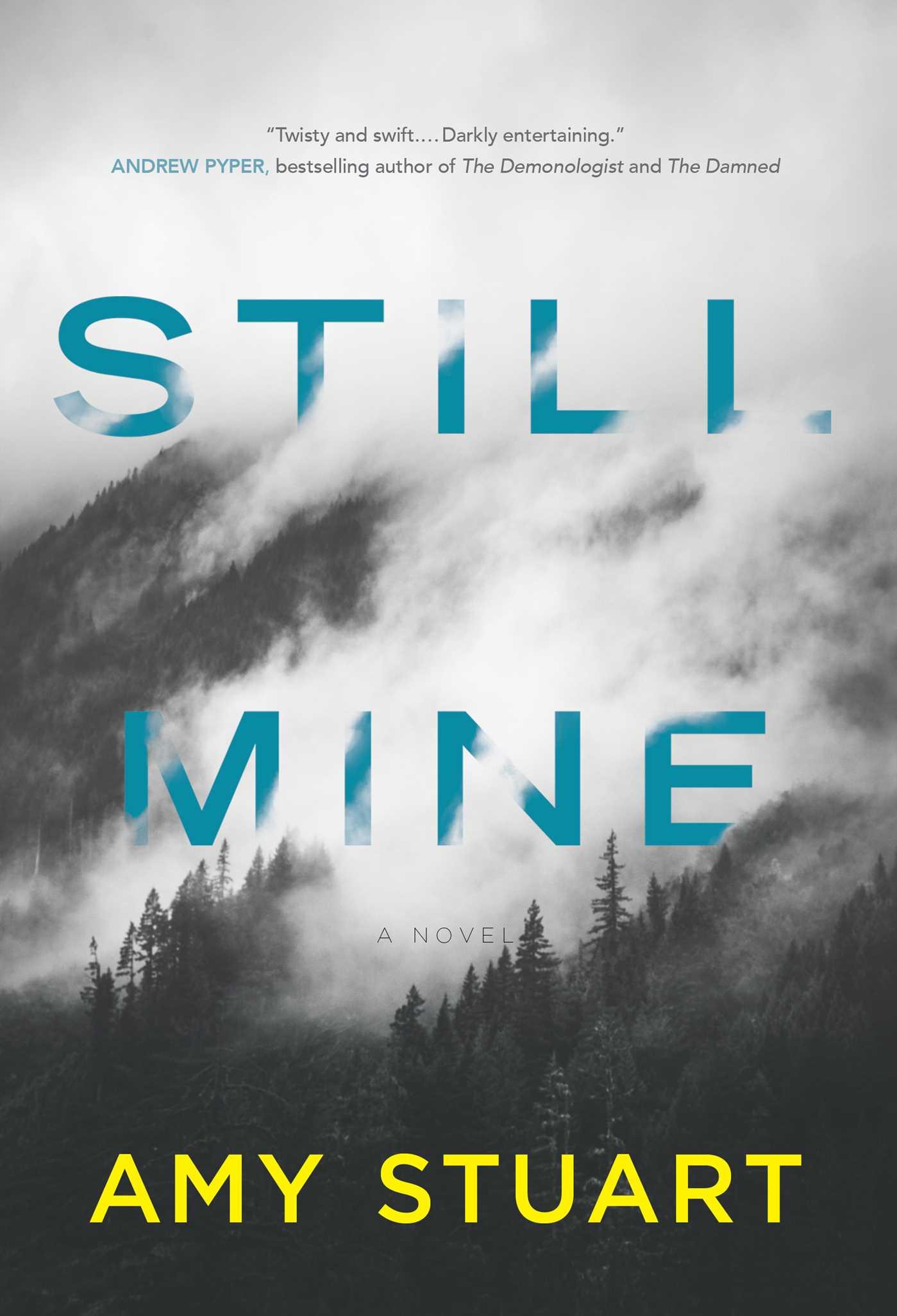Still mine 9781476790428 hr