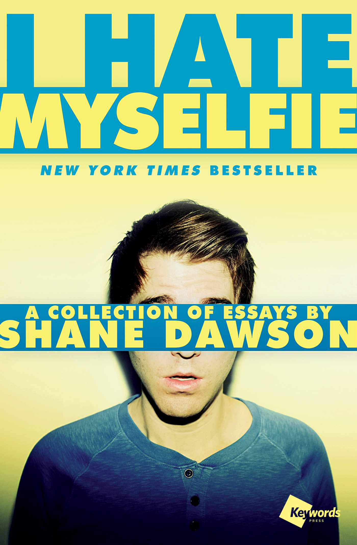 I hate myselfie book by shane dawson official publisher page i hate myselfie 9781476791548 hr solutioingenieria Image collections