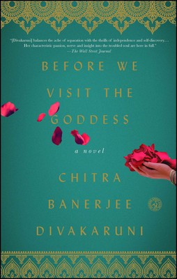 before we visit the goddess book by chitra banerjee divakaruni