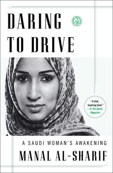 Daring to Drive | Book by Manal al-Sharif | Official Publisher Page