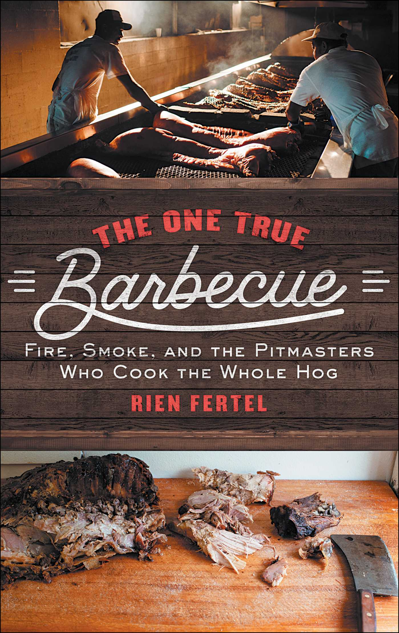 The one true barbecue 9781476793986 hr