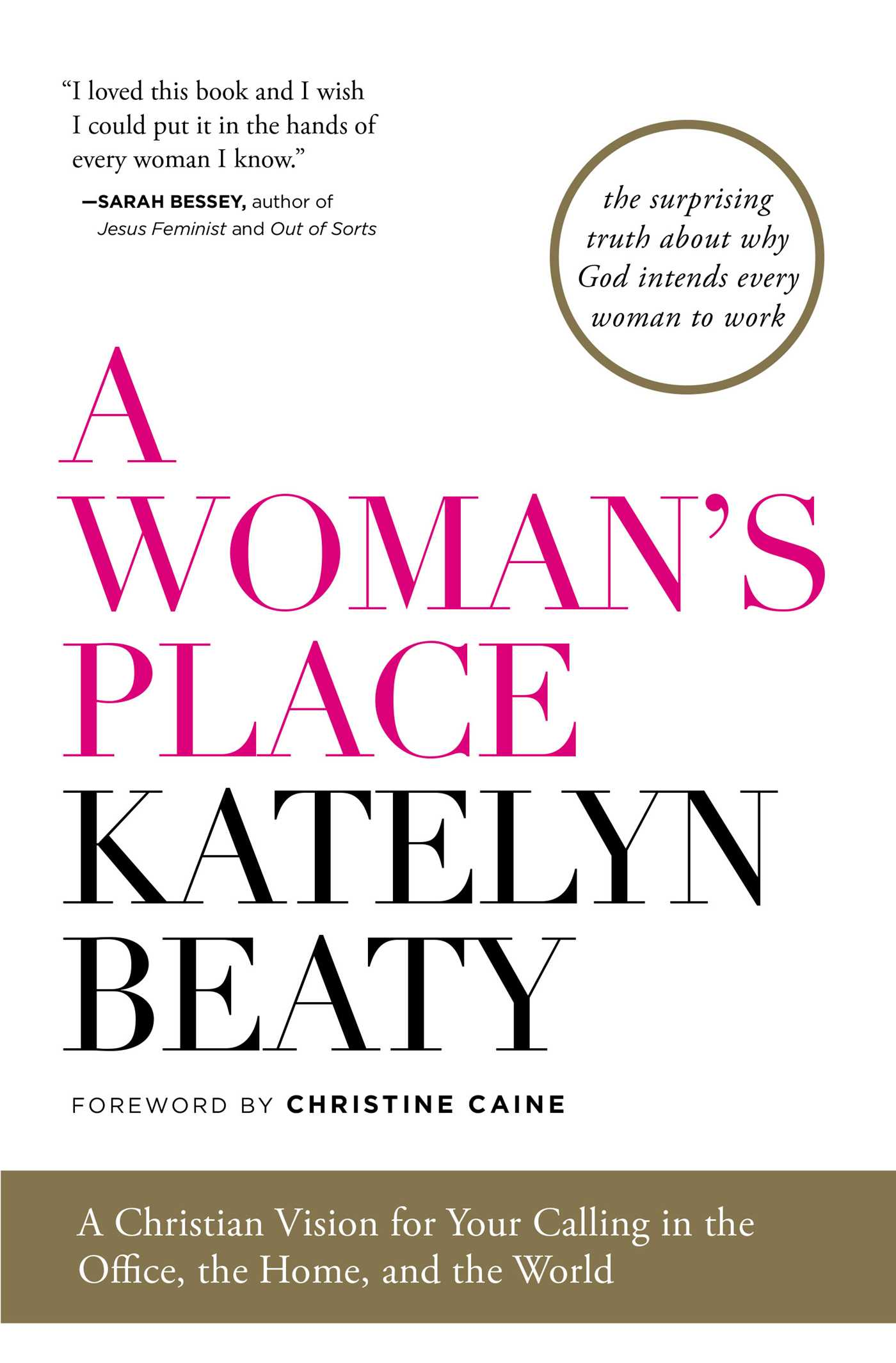A Woman\'s Place | Book by Katelyn Beaty, Christine Caine | Official ...