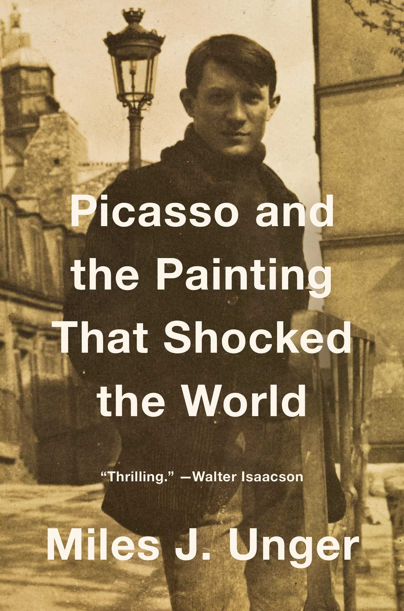 Picasso and the painting that shocked the world 9781476794211 hr