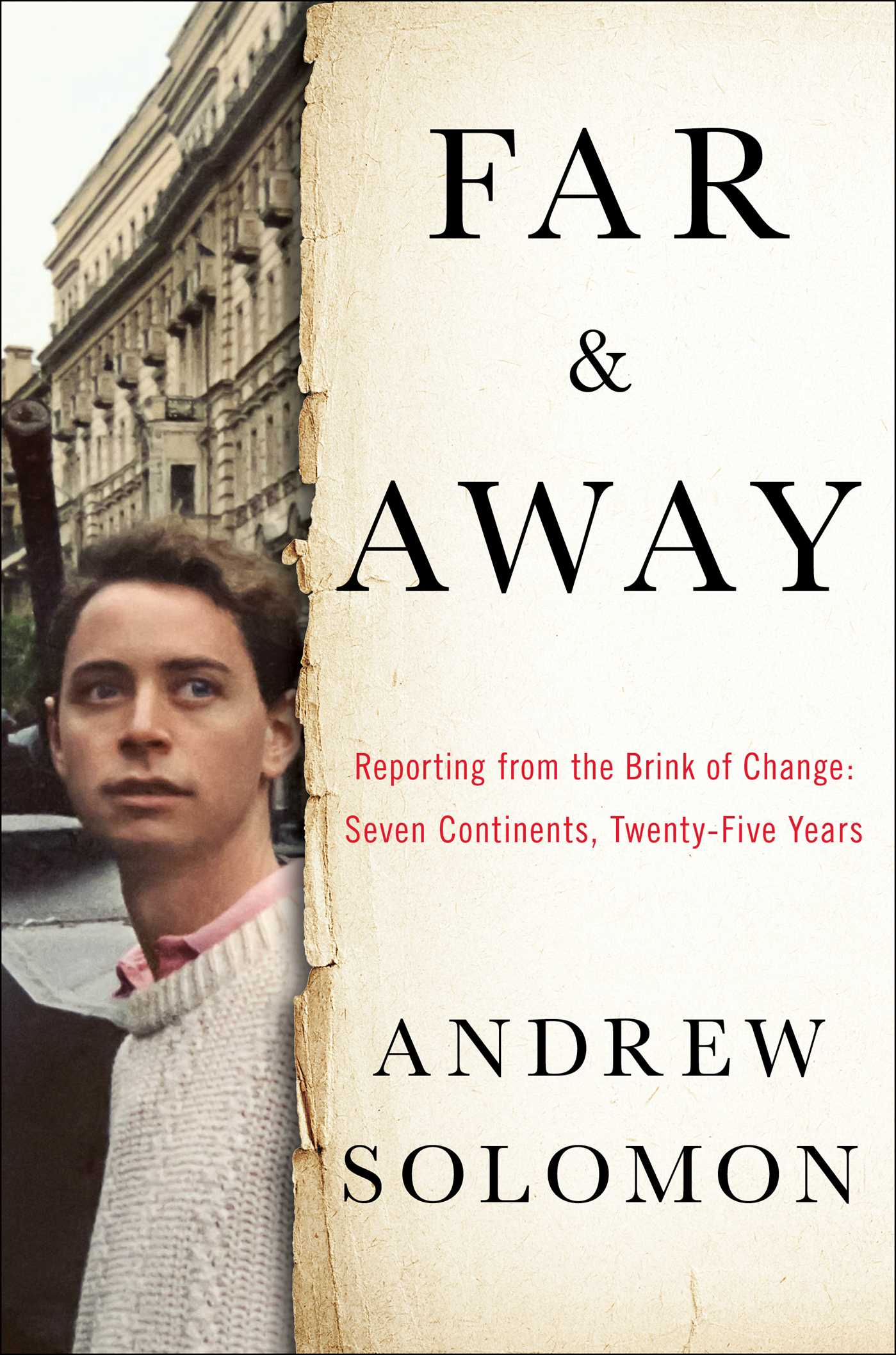 Image result for Far and Away: Essays from the Brink of Change by Andrew Solomon