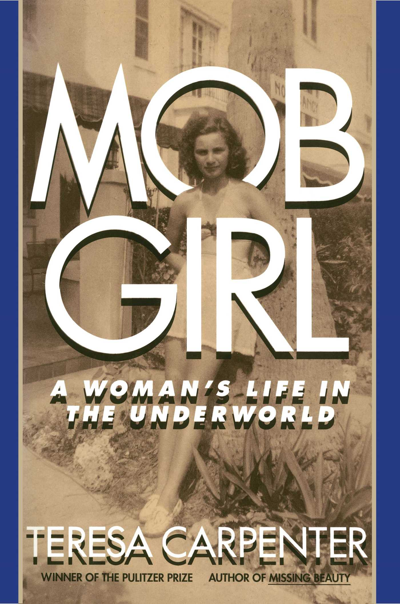 Mob girl a womans life in the underworld 9781476795713 hr