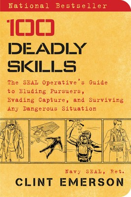 100 Deadly Skills | Book by Clint Emerson | Official Publisher Page