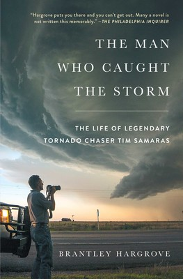The Man Who Caught the Storm | Book by Brantley Hargrove