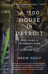 A 500 house in detroit 9781476797991