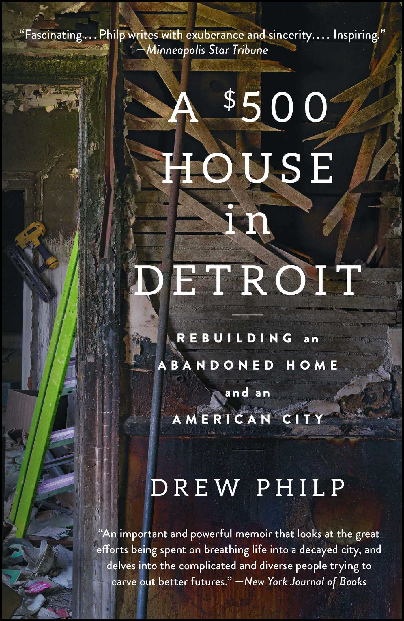 A 500 House In Detroit Book By Drew Philp Official Publisher