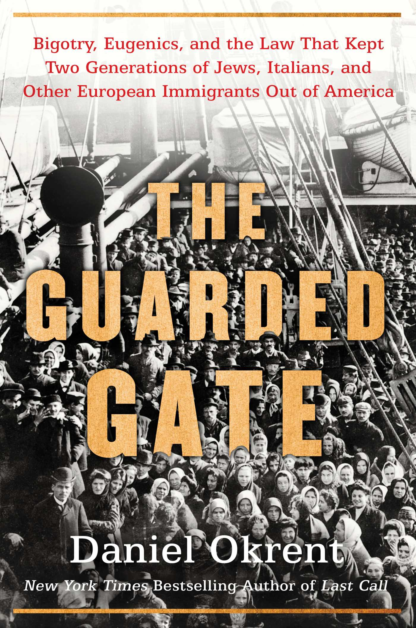 The Guarded Gate | Book by Daniel Okrent | Official