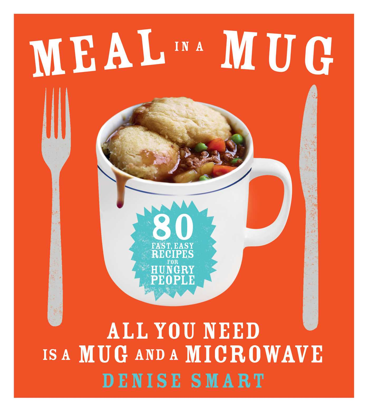 Meal in a mug book by denise smart official publisher page meal in a mug 9781476798141 hr forumfinder Images