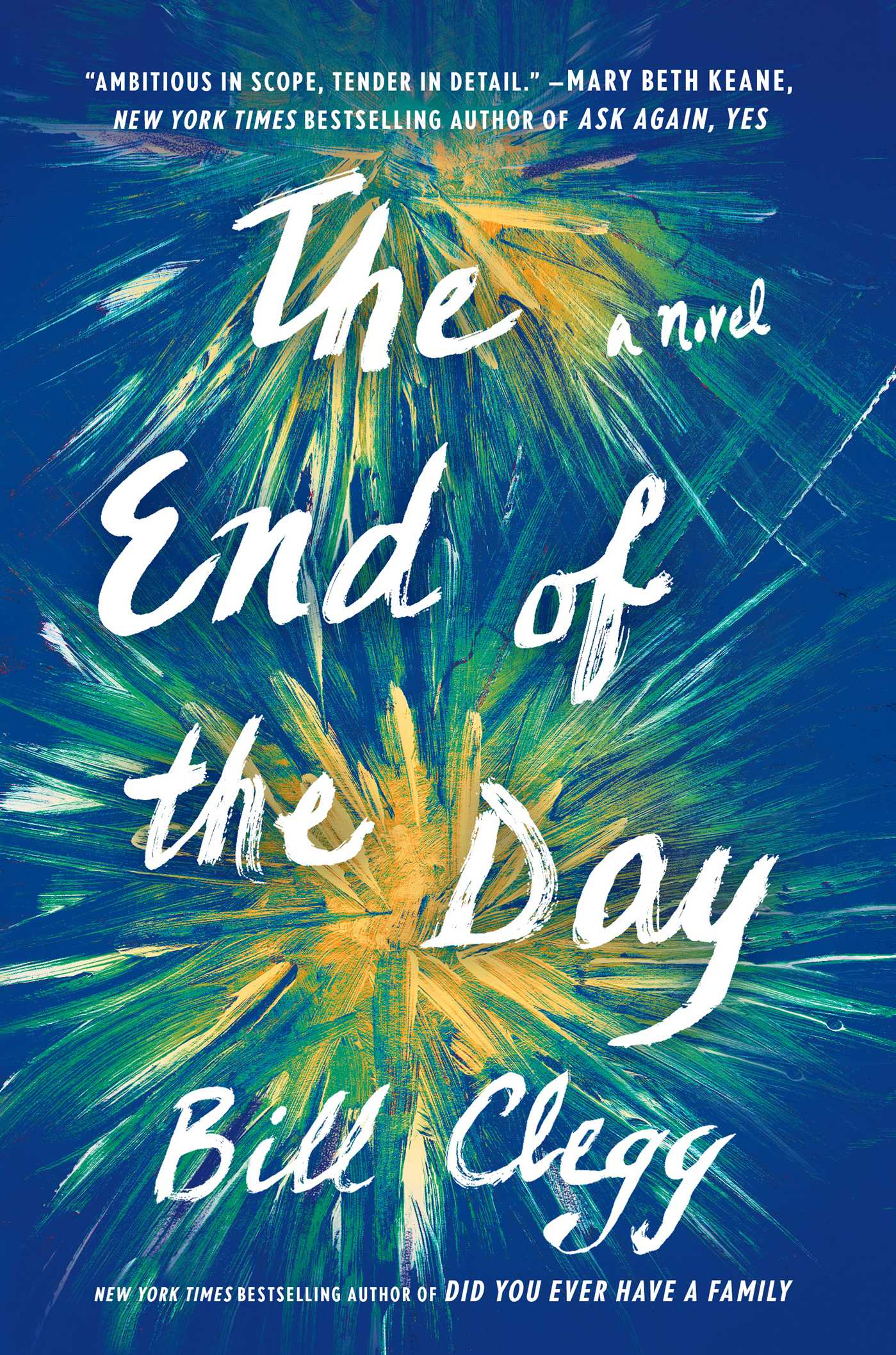 The End of the Day | Book by Bill Clegg | Official Publisher Page ...