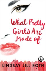 What Pretty Girls Are Made Of book cover