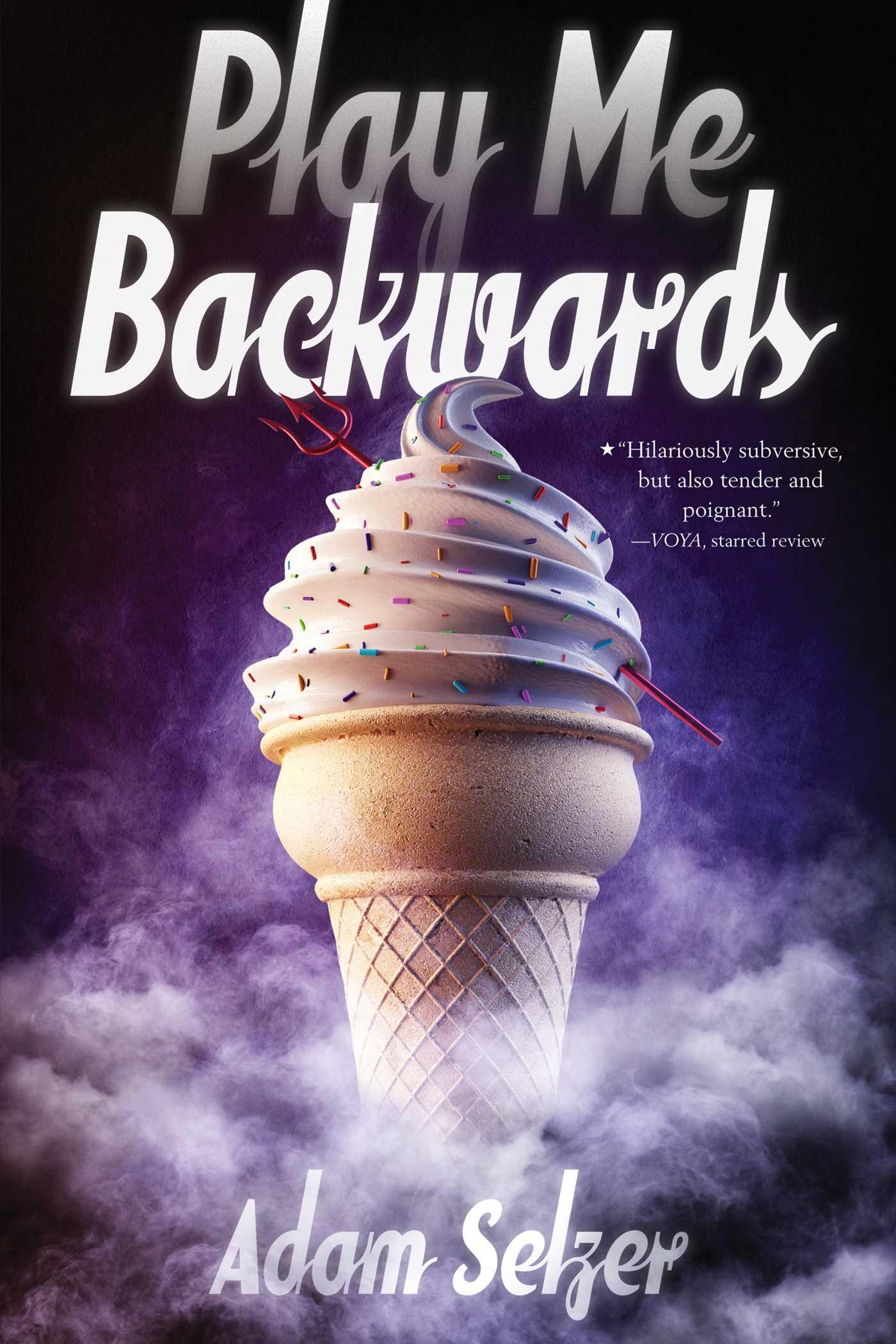 Play me backwards 9781481401036 hr