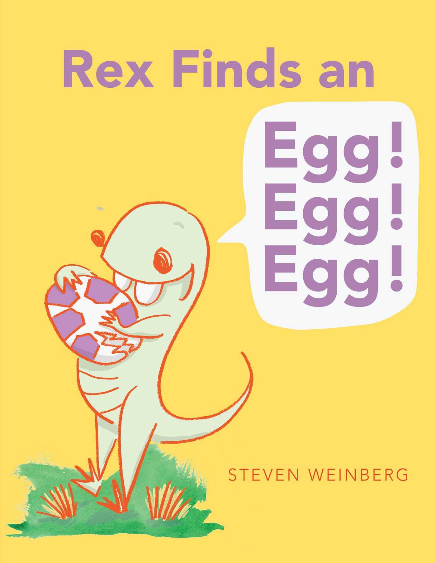 Rex finds an egg egg egg 9781481403085 hr