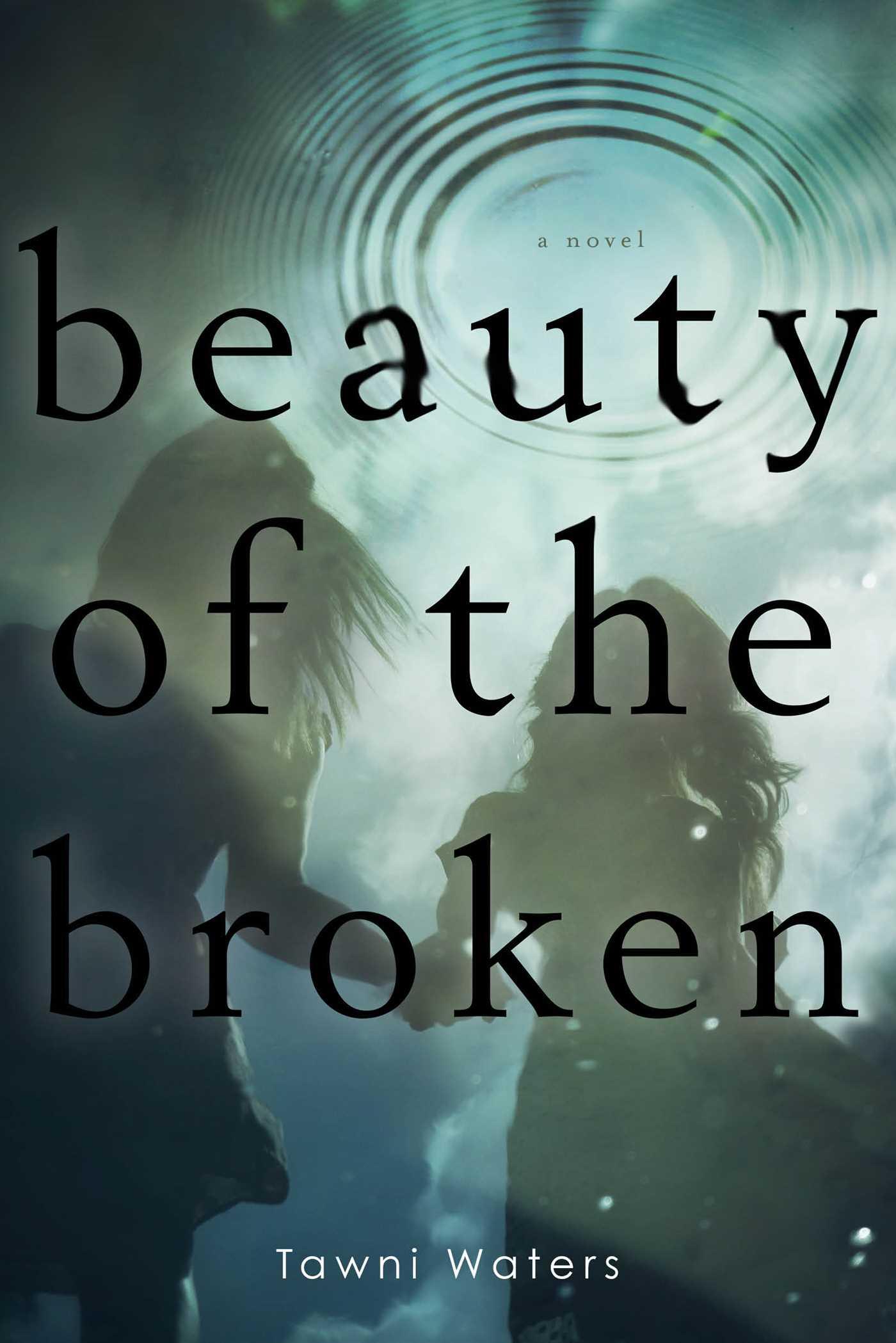 Beauty of the broken 9781481407113 hr