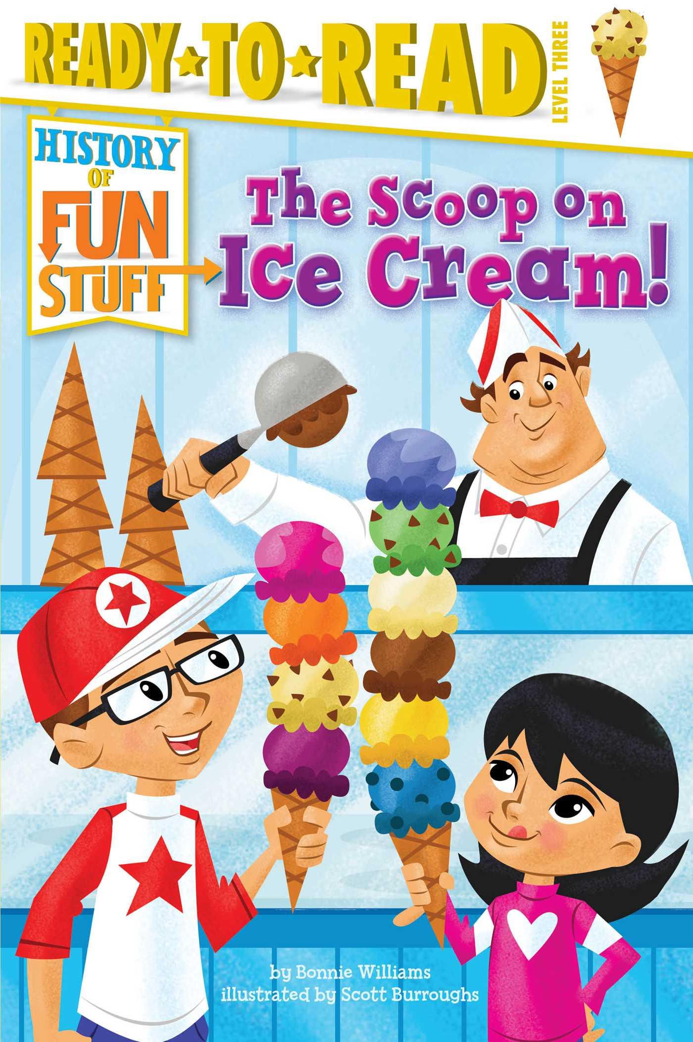 Scoop on ice cream! 9781481409810 hr