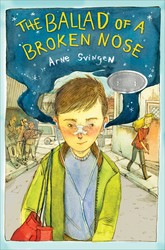 The Ballad of a Broken Nose