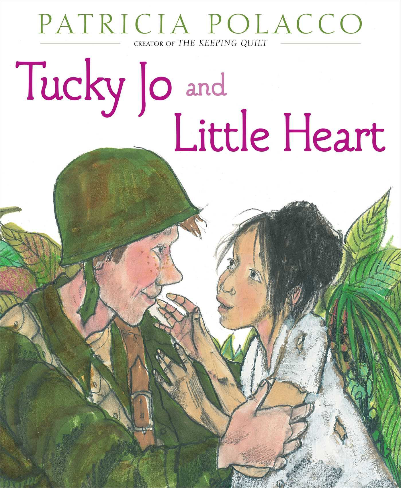 Tucky Jo And Little Heart Book By Patricia Polacco