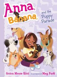 Anna, Banana, and the Puppy Parade