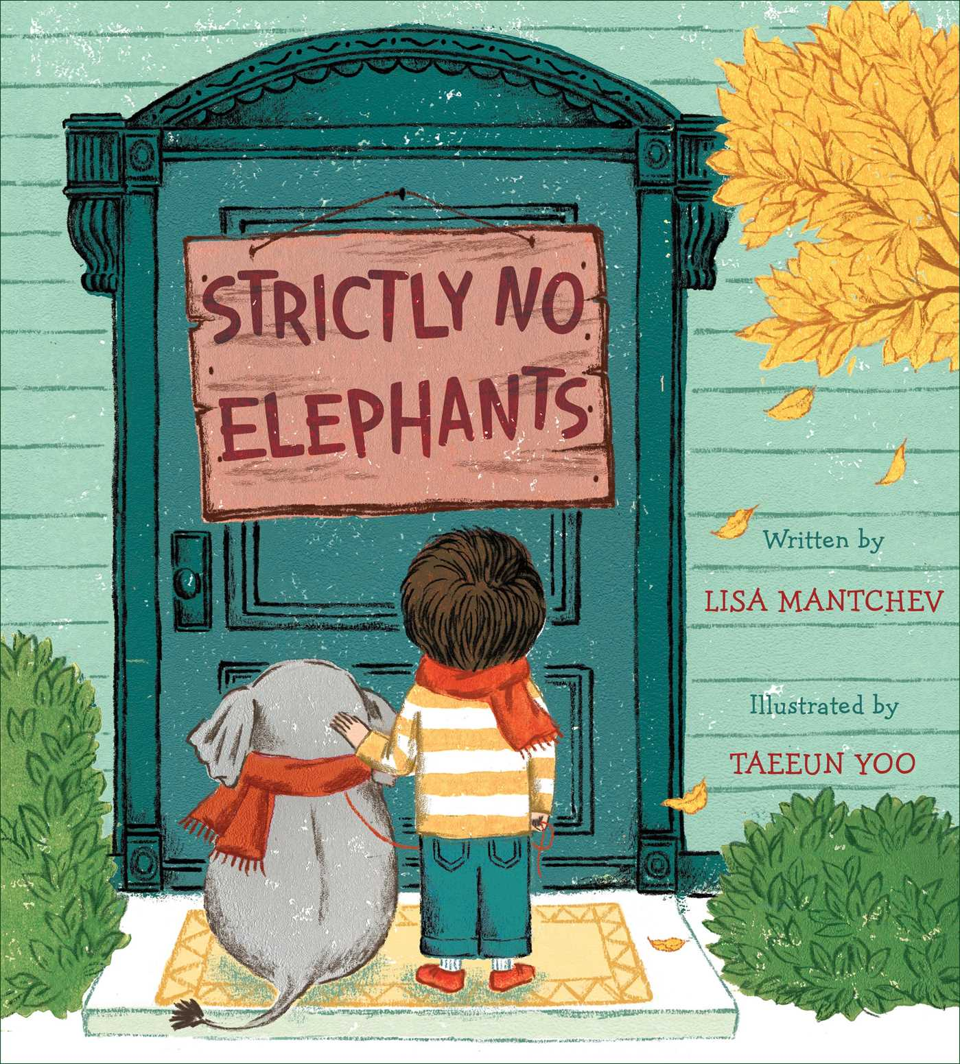 Strictly No Elephants | Book by Lisa Mantchev, Taeeun Yoo | Official ...