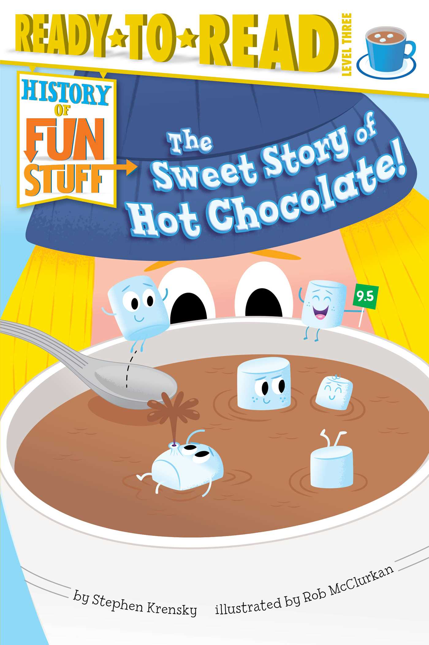 Sweet story of hot chocolate! 9781481420525 hr