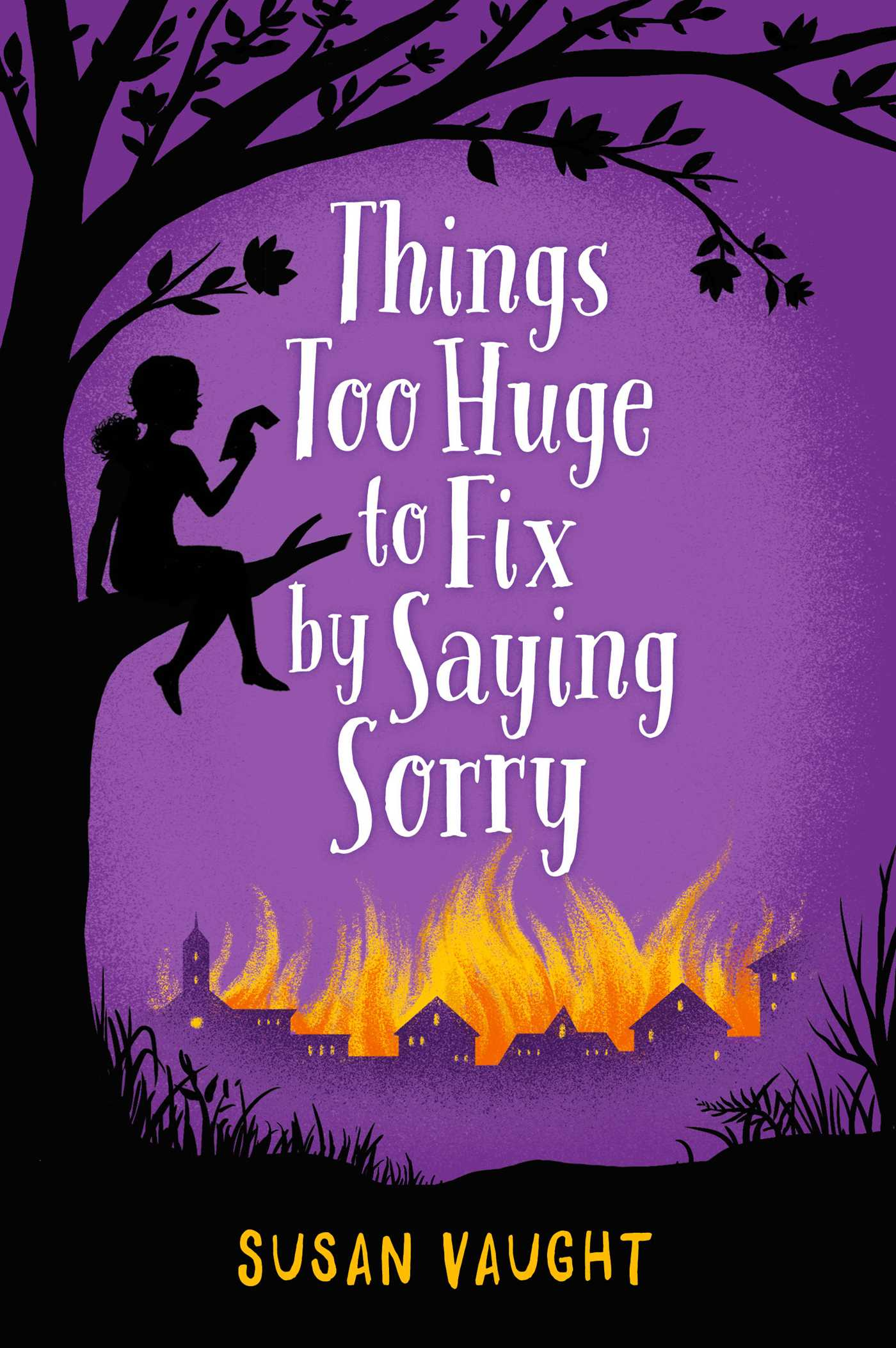 Things too huge to fix by saying sorry 9781481422796 hr