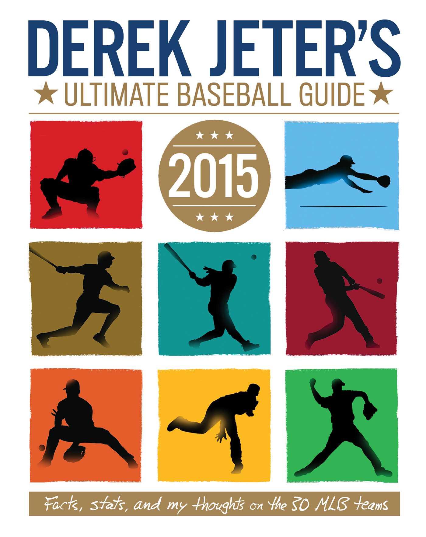 Derek jeters ultimate baseball guide 2015 9781481423182 hr