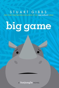 Big Game | Book by Stuart Gibbs | Official Publisher Page | Simon