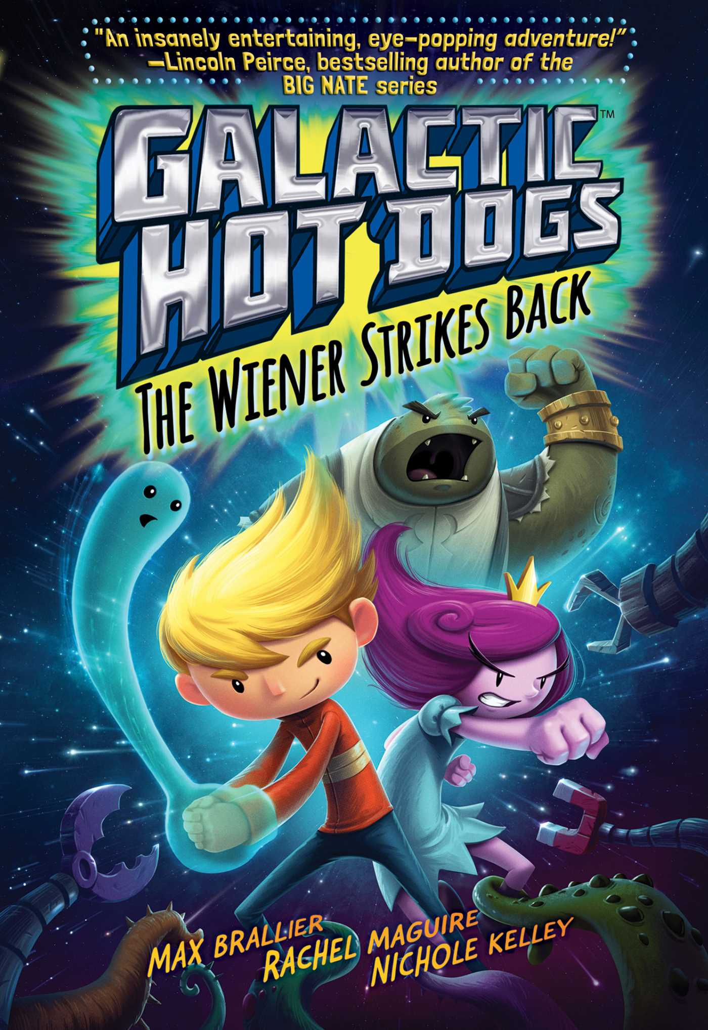 Galactic Hot Dogs 2 | Book by Max Brallier, Rachel Maguire